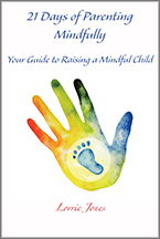 21 Days of Parenting Mindfully